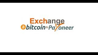 Bitcoin To Payoneer Exchange 2019-20