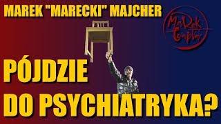 """Marek """"Marecki"""" Majcher pójdzie do psychiatryka za """"uprowadzenie"""" swojego dziecka?"""