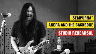 Sempurna - Andra And The Backbone (Studio Rehearsal) (HD) (LIVE)
