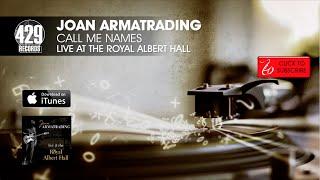 Joan Armatrading - Call Me Names - Live at the Royal Albert Hall