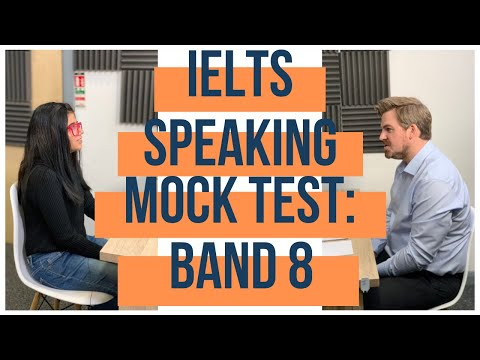 IELTS Speaking Mock Test - Band 8 - YouTube