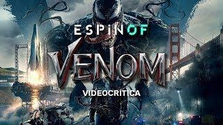 Crítica 'VENOM' | Opinión