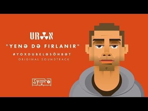 URAN - Yene De Firlanir (#Yoxdubelesohbet OST) mp3 yukle - Mahni.Biz