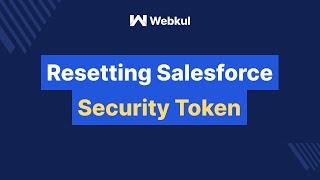 How To Reset Salesforce Security Token?