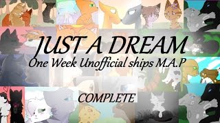 Warrior Cats PMV MAP | Just A Dream (Unofficial Ships)