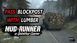 Spintires Mudrunner: Crossing BLOCKPOST with LUMBER