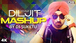 Diljit Dosanjh Mashup By DJ Suketu | Punjabi Song Mashup | Latest Punjabi Songs