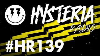 Hysteria Radio 139