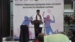Anies Baswedan Resmikan Gelanggang Remaja, Gedung Serbaguna Raden Inten dan Stadion Sepakbola Sunter