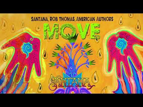 Santana, Rob Thomas, American Authors - Move online metal music video by SANTANA