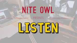 """Listen"" by Nite Owl [Official Video]"