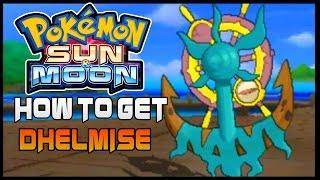 Dhelmise  - (Pokémon) - Pokemon Sun and Moon Where to get Dhelmise ( How to get Dhelmise )