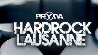 Pryda - Hardrock Lausanne (Eric Prydz) [OUT NOW]