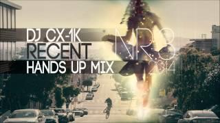 Techno Hands UP Mix 2014 #3 [DJ CX-1k] ★
