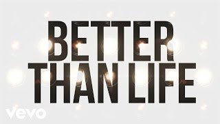 Phil Wickham - Better Than Life (Official Lyric Video)