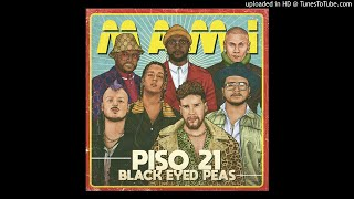 Piso 21   Mami (feat. The Black Eyed Peas)