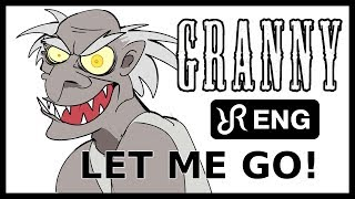 GRANNY animatic [Let Me Go] Random Encounters musical ENG song #cover