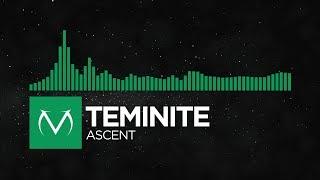 [Moombahcore]   Teminite   Ascent [Free Download]