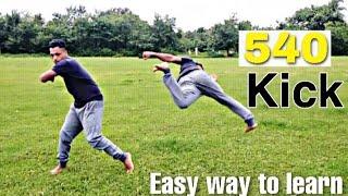 How to do 540 kick || learn 540 kicks  in hindi || kicking tutorial.
