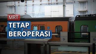 MRT Tetap Beroperasi di Hari Lebaran Idul Fitri 2020, Kereta Datang Tiap 30 Menit