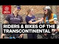 The Riders & Bikes Of The Transcontinental Race