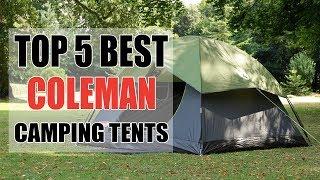 Top 5 best Coleman Camping Tents