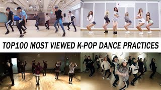 [TOP 100] MOST VIEWED K-POP DANCE PRACTICES • October 2019