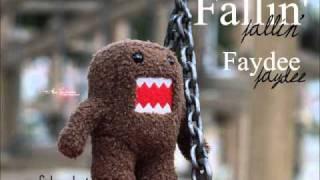 Fallin' -Faydee