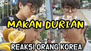 Ekspresi Wajah Orang Korea Saat Makan Durian!