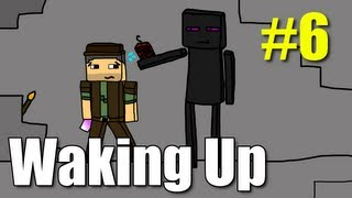 "Minecraft Waking Up E06 ""Eat and Run"" (Vechs Super Hostile)"