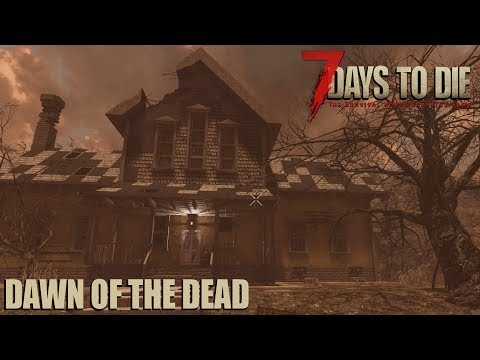 7 Days To Die (Alpha 17 | Experimental) - Dawn of the Dead (Day 1) (видео)