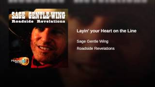 Layin' your Heart on the Line