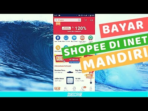 Cara Bayar Shopee Lewat Internet Banking Mandiri