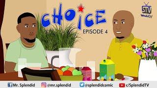 CHOICE EP4 WEB SERIES (Splendid TV) (Splendid Cartoon)