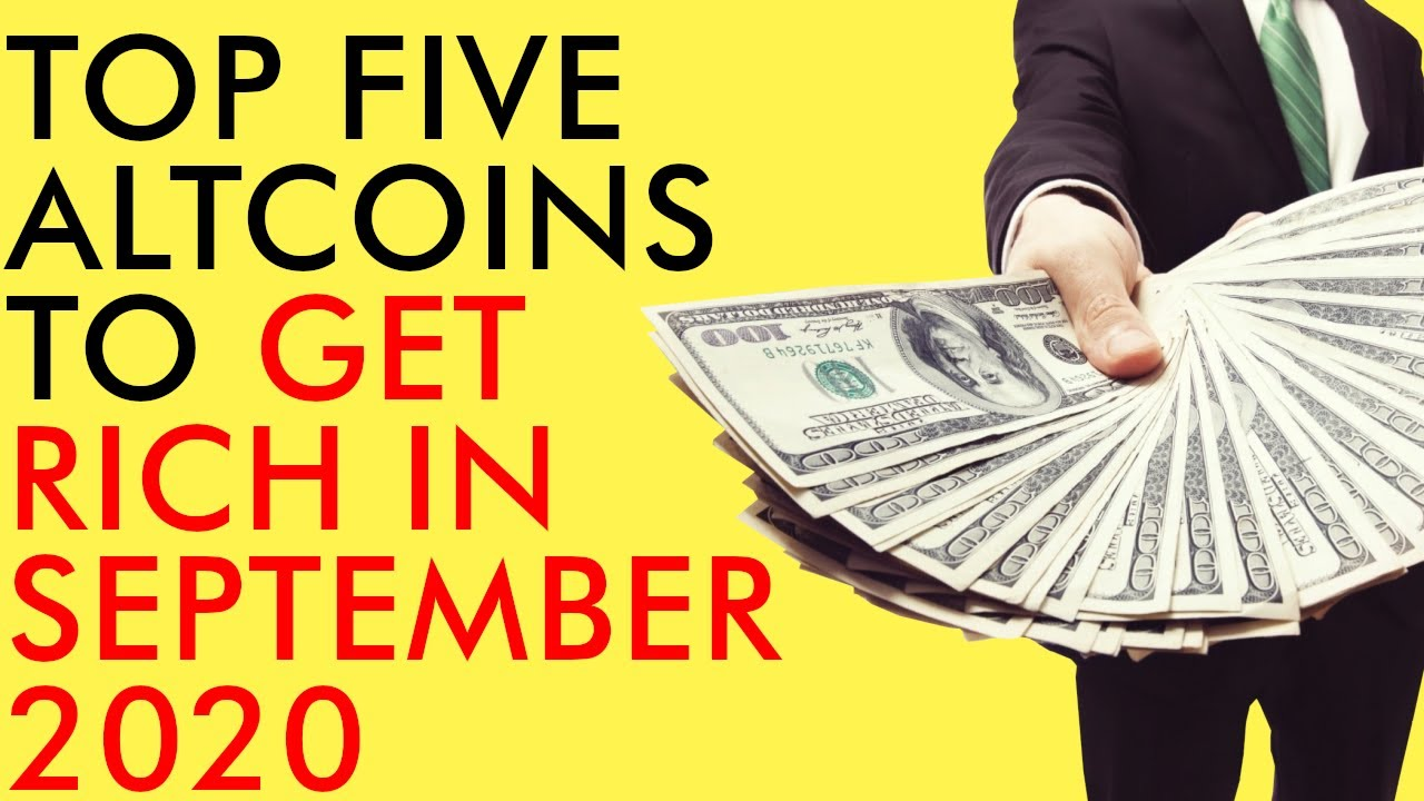 TOP 5 CRYPTO ALTCOINS TO GET RICH WITH HUGE GAINS IN SEPTEMBER 2020