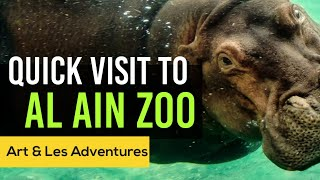 A Quick Visit To Al Ain Zoo 2019   UAE   Art and Les Travel Adventures