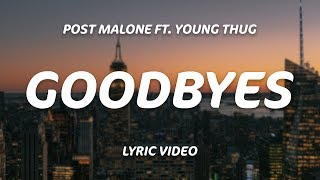 Post Malone   Goodbyes (Lyrics) Ft. Young Thug