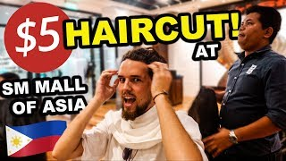 Getting a $5 Filipino Haircut At SM MALL OF ASIA, Manila Philippines!