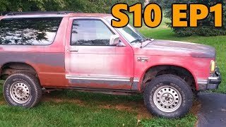 $200 4x4 S10 Blazer Resurrection (Ep.1)