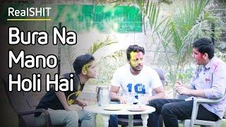 Bura Na Mano Holi Hai | Holi Special 2017 -  RealSHIT