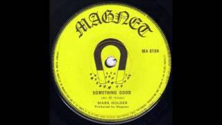 Mark Holder - Something Good