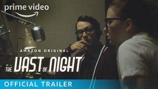 The Vast of Night (2019) Video