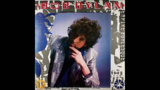 Bob Dylan - Always On My Mind (Empire Burlesque outtake)