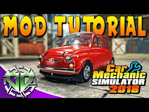 Installing Mods Car Mechanic Simulator 2018 Modding Forum