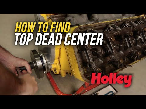 How To: Find Top Dead Center