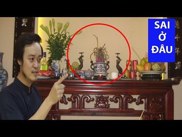 Thầy Phong Thủy Tam Nguyên Hướng Dẫn 5 Tiêu Chí Đặt Bàn Thờ Đúng Phong Thủy (Ai cũng cần biết)