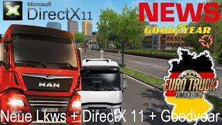 ETS2 NEWS 🚨 Update 1.34 I Neue Lkws + DirectX 11 + Goodyear DLC