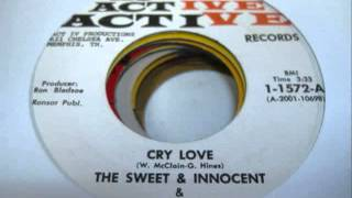 Cry Love   The Sweet & Innocent & The Memphis Mustanges