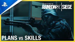 PlayStation Rainbow Six Siege - Plans vs Skills Trailer | PS4, PS5 anuncio