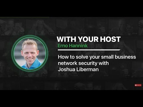 , title : 'Small business network security – Joshua Liberman | Ep 5 Pure Secure Podcast